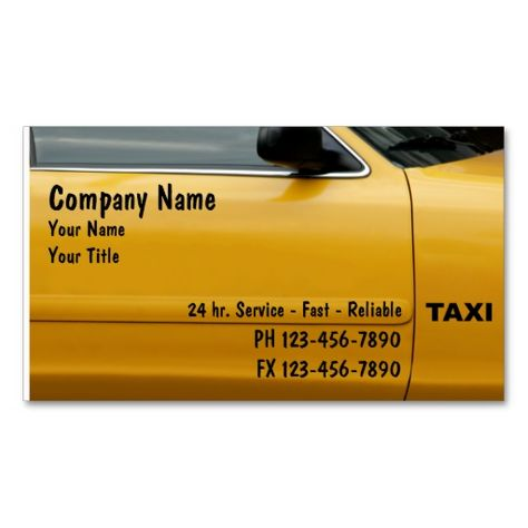 Taxi Cab Business Cards This Great Card Design Is Available For Customization All Text Style Colors Sizes Can Be Modified To Fit Your Needs
