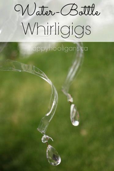 Water-Bottle Whirligigs - Happy Hooligans