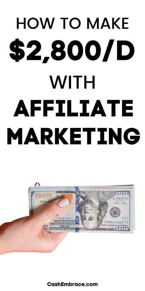 How To Make $2,800/Day With Affiliate Marketing