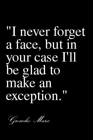 Top quotes by Groucho Marx-https://s-media-cache-ak0.pinimg.com/474x/8c/49/95/8c49951b35c23ce3e704d003e50c4173.jpg