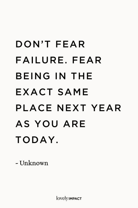 """Don't fear failure. Fear being in the exact same place next year as you are today."" — UnknownBusiness mindset quotes, inspiration, life coaching, mentorship #lifecoach #mentor #personaldevelopment #business Living Your Life Quotes, Work Life Quotes, Life Quotes To Live By, Funny Quotes About Life, Inspiring Quotes About Life, Quotes About Doubt, Career Motivation Quotes, Life Coach Quotes, Career Quotes"