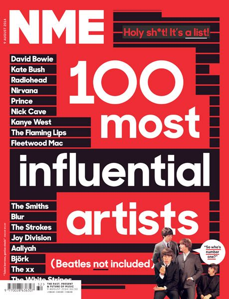 Nme S 100 Most Influential Artists Right Now 5 August 2014 Nme