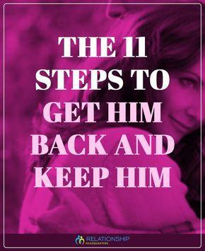 Get Him Back Now | pinss | Understanding men, Getting him