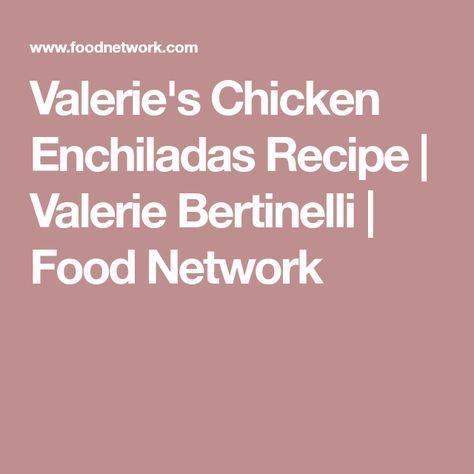 Valeries Chicken Enchiladas Recipe In 2018 Enchiladas