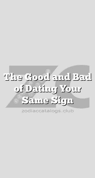 dating same sign