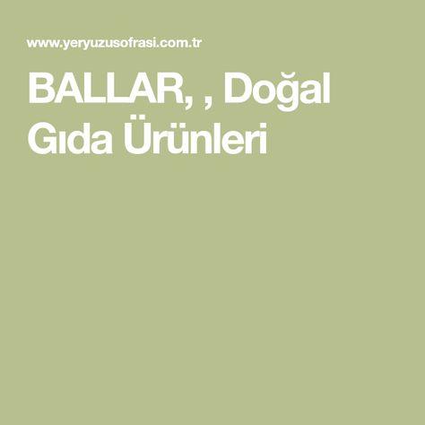 Ballar Dogal Gida Urunleri Dogal Gida Bal