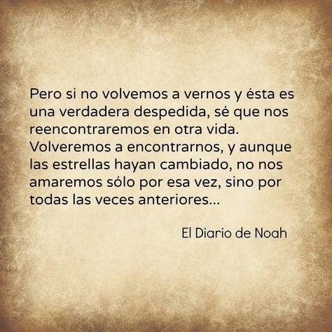 45 Ideas De Diario De Noah The Notebook Diario De Una Pasión Frases De Películas Frases Peliculas