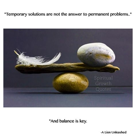 #Problems #Solutions #Balance #SGQ #SpiritualGrowthQuotes