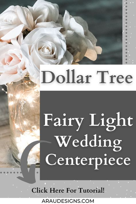 Want a fairy light wedding centerpiece idea without the mason jar? Try this simple and easy Dollar Tree DIY table wedding decor centerpiece for your indoor reception or outdoor reception. It's the perfect fairy light reception centerpiece to add to your table decor. These could also be used for your wedding backdrop during your ceremony or could be part of your aisle decor. Visit araudesigns.com for more details! #araudesigns #weddingdecor #DIYweddingcenterpiece #DIY #DIYWedding #dollartree