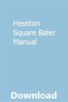 Hesston Square Baler Manual User Manual Repair Manuals Sewing Machine Repair Manuals