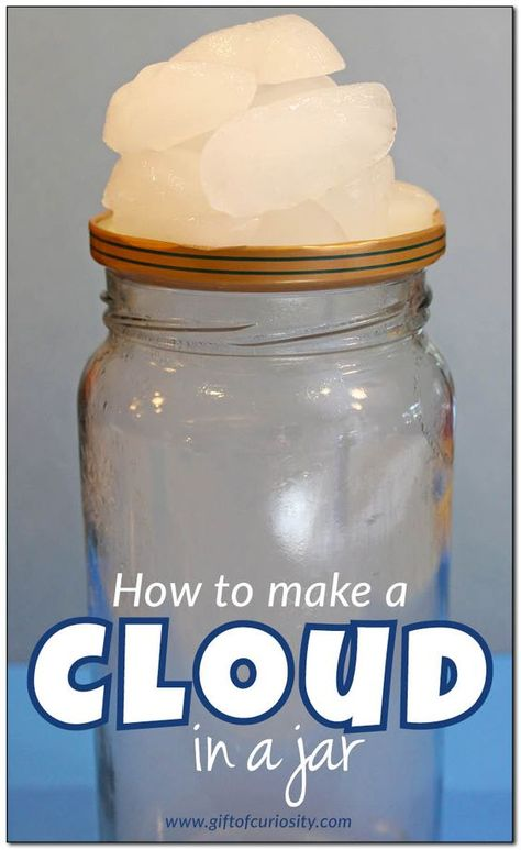 Two different methods for making a cloud in a jar. What a great weather science activity for kids!     Gift of Curiosity