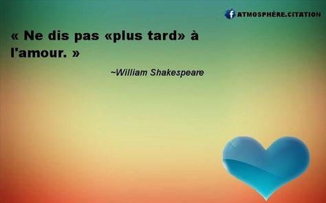 Citation Amour 132 Citation William Shakespeare Shakespeare