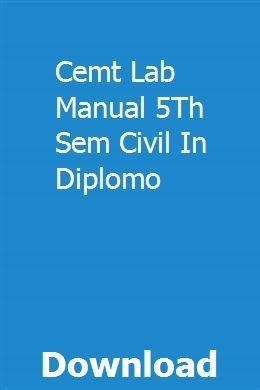 Cemt Lab Manual 5th Sem Civil In Diplomo Manual Civilization Lab