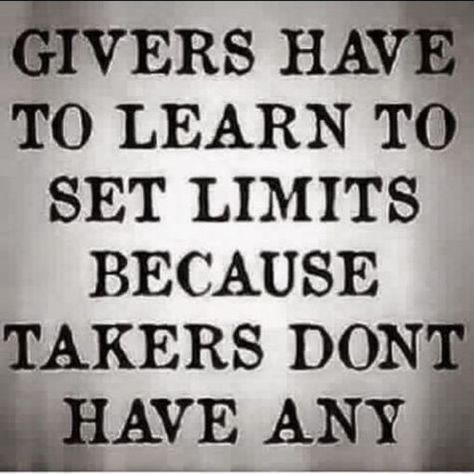 Love Life Optimistic Quotes: Givers have to learn to set limits