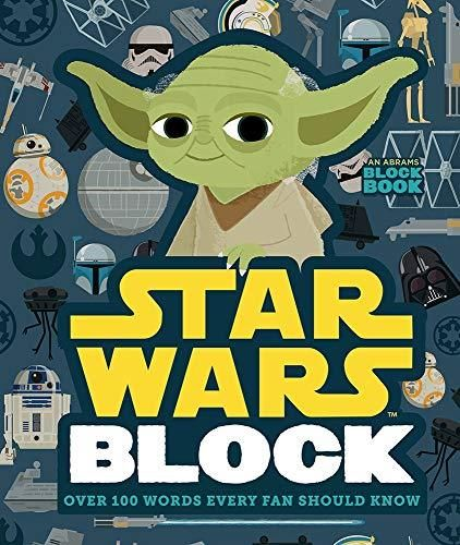 Star Wars Block: Over 100 Words Every Fan Should Know (An Abrams Block Book) - 1 EA