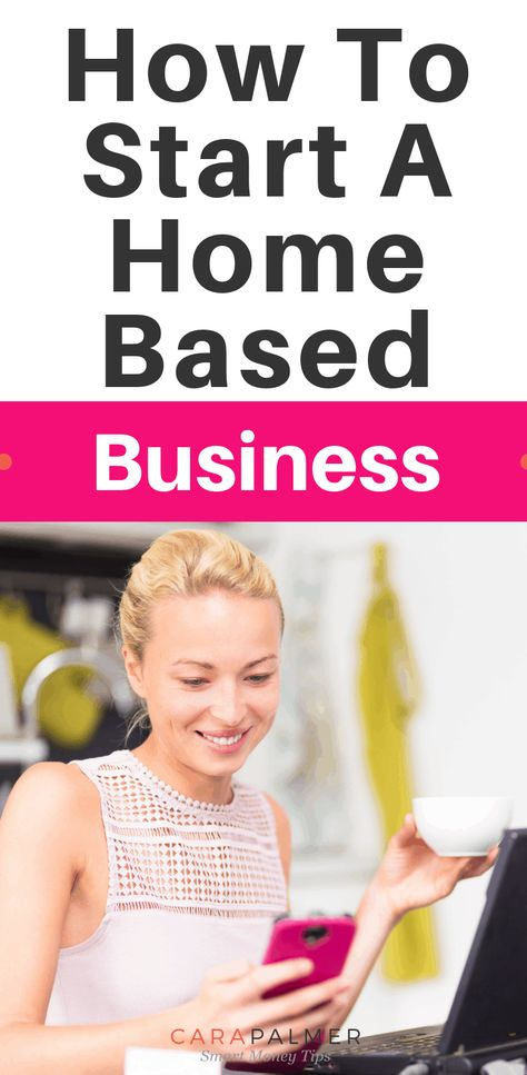 6 Steps To Starting A Business From Home