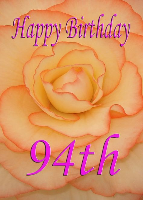 Happy 94th Birthday Flower