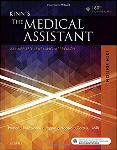 Read Pdf Kinn S The Medical Assistant An Applied Learning Approach 13e Best Book By Deborah B Pr Medical Assistant Critical Thinking Skills Study Guide