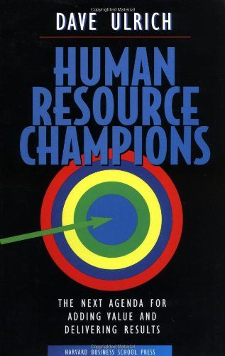 Human Resource Champions Human Resources Book Recommendations Reading Recommendations