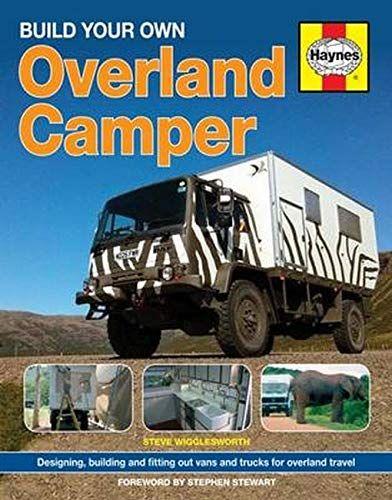 Epub Free Build Your Own Overland Camper Manual Haynes Manuals Pdf Download Free Epub Mobi Ebooks Overlanding Camper Expedition Truck