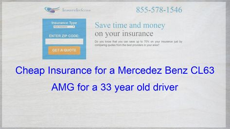 How To Get Cheap Car Insurance For A Mercedez Benz Cl63 Amg Coupe