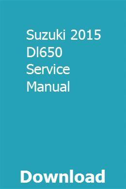 Suzuki 2015 Dl650 Service Manual With Images Dodge Caliber