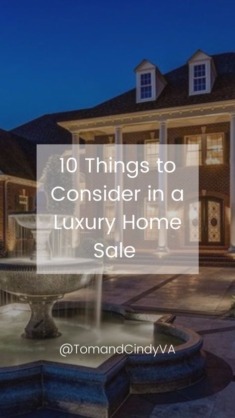 Things to Consider in Luxury Real Estate Sales