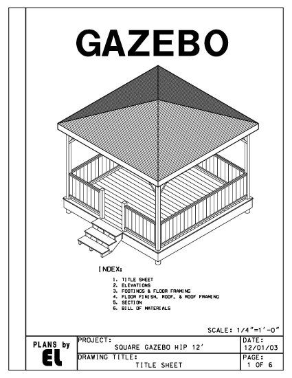 This Is A Working Set Of Drawings To Build A 4 Sided Hip Roof Gazebo With An 12 Square Floor Plan The Plans Include Di Gazebo Roof Gazebo Plans Building Roof