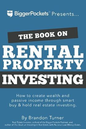 The Book On Rental Property Investing How To Create Wealth And Passive Income Through I Real Estate Investing Books Rental Property Investment Investing Books