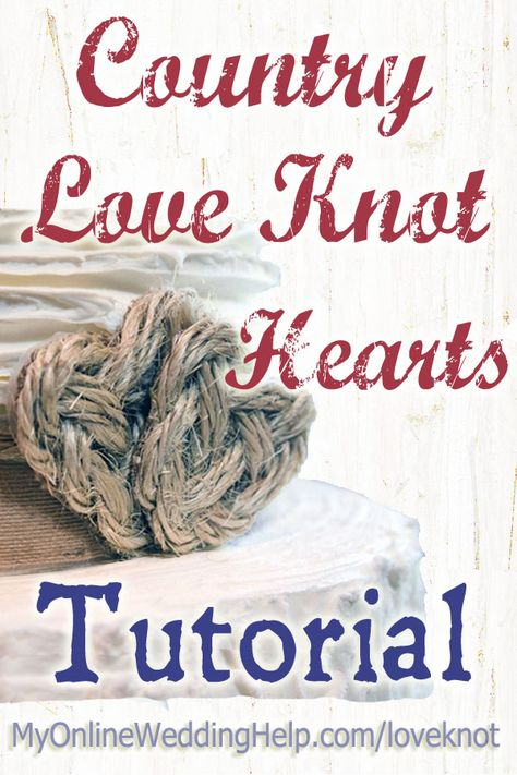 How to make rustic love knot hearts with sisal rope....they go wonderfully with natural burlap or ribbon. There are step-by-step instructions and a video on the page. #myonlineweddinghelp