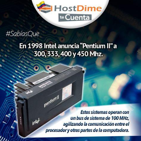"""#HostDime te cuenta, #SabíasQue en 1998 #Intel anuncia """"Pentium II"""" a 300, 333, 400 y 450 Mhz. 💻"""