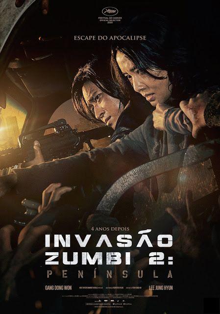 Invasao Zumbi 2 Peninsula Train To Busan 2 2020 Train To Busan Cine De Terror Noticias De Cine