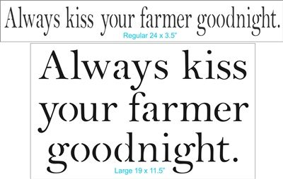 Always Kiss Your Farmer Or Officer Soldier Goodnight Classic Font Stencil Two Size Choices Stencils Classic Fonts Sign Stencils