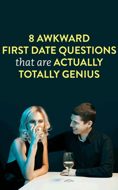 "8 ""Awkward"" Questions To Ask On The First Date"