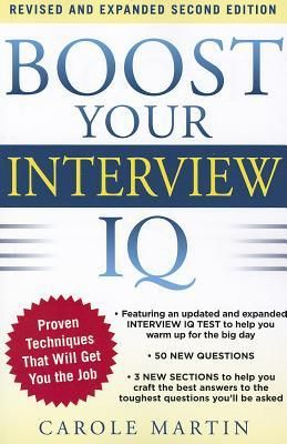 Download Pdf Boost Your Interview Iq 2 E By Carole Martin Free Epub Mobi Ebooks Interview Techniques Job Interview Advice Interview Skills