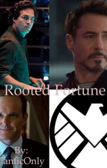 Rooted Fortune//Avengers Fanfiction | Avengers | Avengers