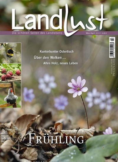 Geschenkabo Landlust frühling einfach nur frühling gefunden in landlust nr 2 2015