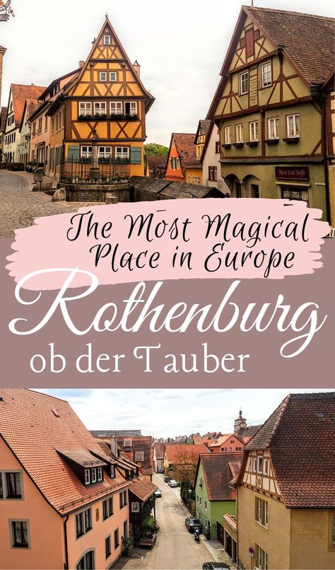 Explore Germany's Real Life Fairy Tale Town: Rothenburg ob der Tauber