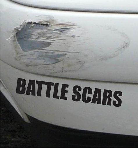 Battle Scars Funny Accident Bumper Sticker Vinyl Decal Dent Crash Sticker Damage Sticker Car Truck SUV Van Motorcycle