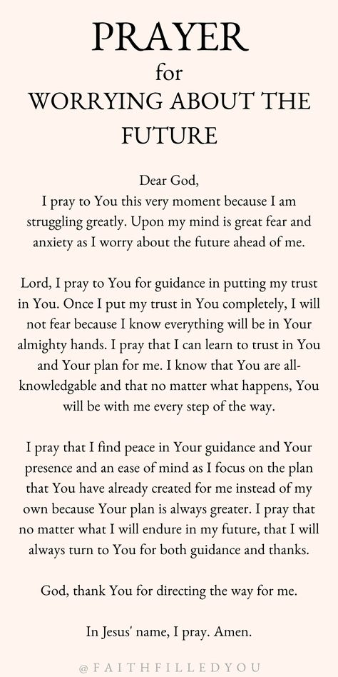 A prayer for strength and to trust in God when you are faced with worry, fear, or anxiety about the future. #prayer #strength #prayerforstrength #quotes #faith #faithfilledyou