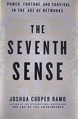 Download The Seventh Sense Pdf By Joshua Cooper Ramo Epub Kindle The Seven Books To Read Senses