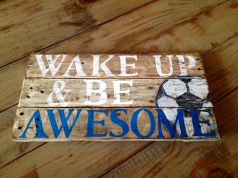 Hey, I found this really awesome Etsy listing at https://www.etsy.com/listing/222000939/wake-up-and-be-awesome-pallet-sign-wood
