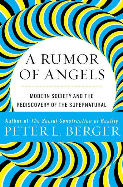 A Rumor Of Angels Ebook Download Ebook Pdf Download Author Peter L Berger Isbn 1453215433 Language En Category Social Science S Society Angel Ebook