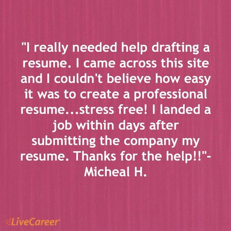 It Was Super Easy To Use And Navigate Through Each Field Customer   Livecareer  Customer Service  Livecareer Customer Service