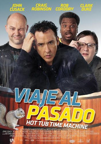 Viaje Al Pasado 2010 Tt1231587 Chi Hot Tub Time Machine Tub Time United Artists