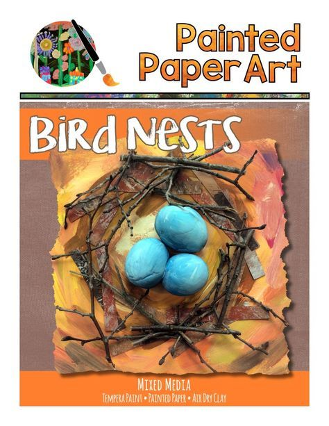 Bird Nests   Painted Paper Art   art lessons   Spring art projects