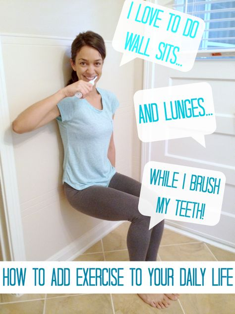 How to Add Exercise to Your Daily Life! Little things like squats while you brush your teeth, sit-ups during the commercial breaks, and taking the stairs can be a really easy way to add in some exercise. I love her ideas!