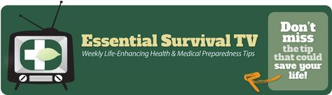 Essential Survival TV  | First Aid Tips | Health Tips | Natural First Aid |  Medical Preparedness | Preparedness Essential Oils | Preparedne...