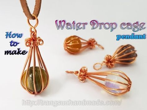 Water Drop cage pendant with large spherical stone without holes 471 – LanAnh Handmade Wire Pendant, Wire Wrapped Pendant, Wire Wrapped Jewelry, Wire Jewelry, Wire Bracelets, Wire Rings, Jewelry Storage, Glass Jewelry, Wire Wrapping Tutorial