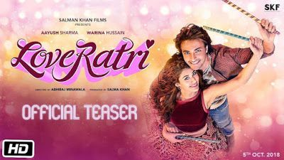 Official Teaser Loveratri Download Watch Dj Songs Bollywood Movies Bollywood Songs